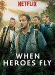 When_heroes_fly_promo_poster